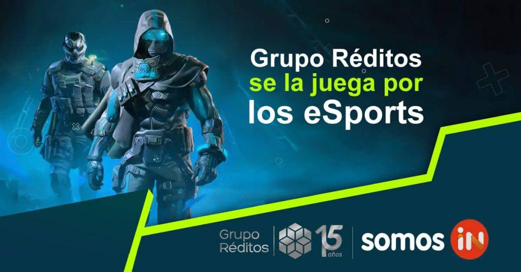 Grupo Réditos se la juega por los eSports